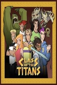 Class of the Titans streaming vf