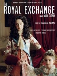 The Royal Exchange streaming vf