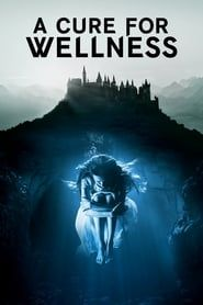 A Cure for Wellness streaming vf