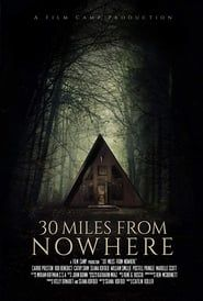 30 Miles From Nowhere streaming vf