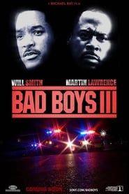 Bad Boys III: For Life streaming vf