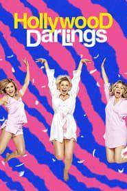 Hollywood Darlings streaming vf