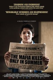 The Mafia Kills Only in Summer streaming vf
