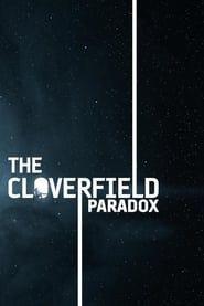The Cloverfield Paradox streaming vf