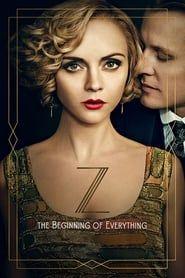 Z: The Beginning of Everything streaming vf