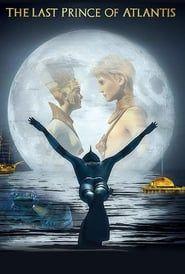 Last Prince of Atlantis streaming vf