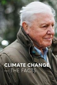 Climate Change: The Facts streaming vf