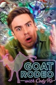 GOAT Rodeo with Cody Ko streaming vf
