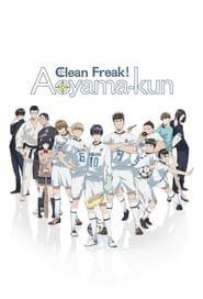 Keppeki Danshi ! Aoyama-Kun streaming vf