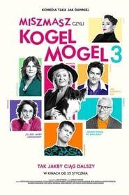 Miszmasz, czyli Kogel Mogel 3 streaming vf