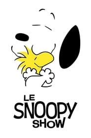 Le Snoopy show streaming vf
