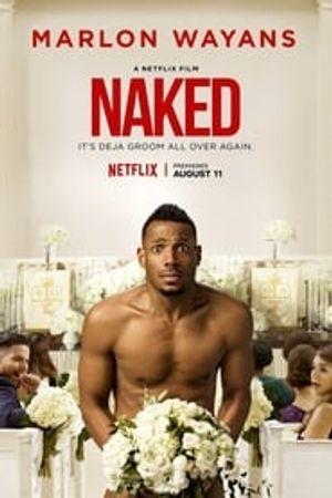 Naked 2017 film complet