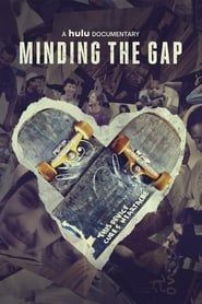 Minding the Gap streaming vf