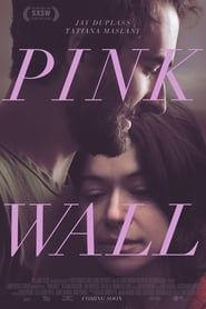 Pink Wall streaming vf