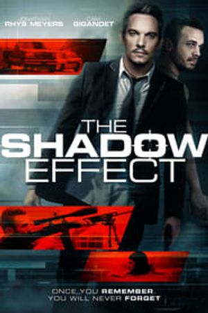 The Shadow Effect 2017 bluray film complet