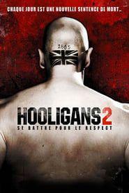 Hooligans 2 streaming vf