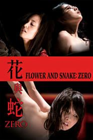 Flower and Snake: Zero streaming vf