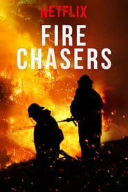 Fire Chasers streaming vf