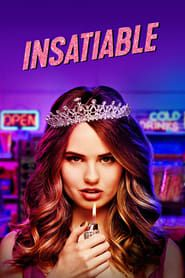 Insatiable streaming vf