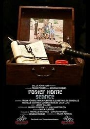 Foster Home Seance streaming vf