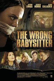 The Wrong Babysitter streaming vf