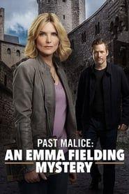 Past Malice: An Emma Fielding Mystery streaming vf