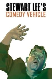 Stewart Lee's Comedy Vehicle streaming vf