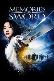 Memories of the Sword streaming vf