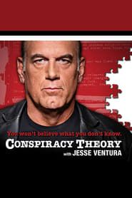 Conspiracy Theory with Jesse Ventura streaming vf