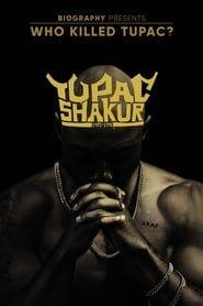 Who Killed Tupac? streaming vf