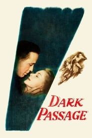 Dark Passage streaming vf