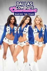 Dallas Cowboys Cheerleaders: Making the Team streaming vf
