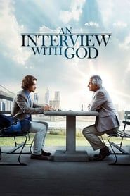 An Interview with God streaming vf