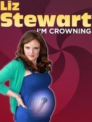 Liz Stewart: I'm Crowning streaming vf