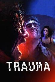 Trauma streaming vf