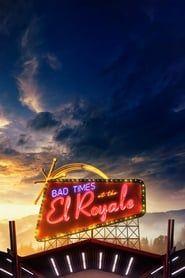 Bad Times at the El Royale streaming vf