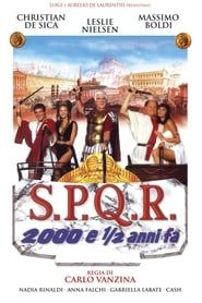 S.P.Q.R. - 2000 e ½ anni fa streaming vf