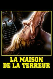 La maison de la terreur streaming vf
