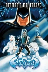Batman & Mr. Freeze: SubZero streaming vf