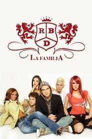 RBD: La Familia streaming vf