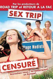 Sex Trip streaming vf