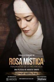 Rosa Mística, fragmentos de la melancolía streaming vf