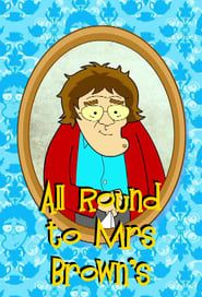 All Round to Mrs Brown's streaming vf