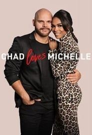 Chad Loves Michelle streaming vf
