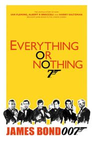 Everything or Nothing streaming vf