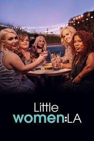 Little Women: LA streaming vf
