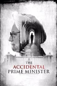 The Accidental Prime Minister streaming vf