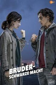 Bruder - Schwarze Macht streaming vf