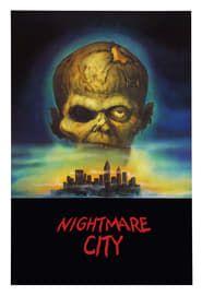 Nightmare City streaming vf