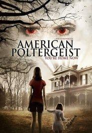 American Poltergeist streaming vf